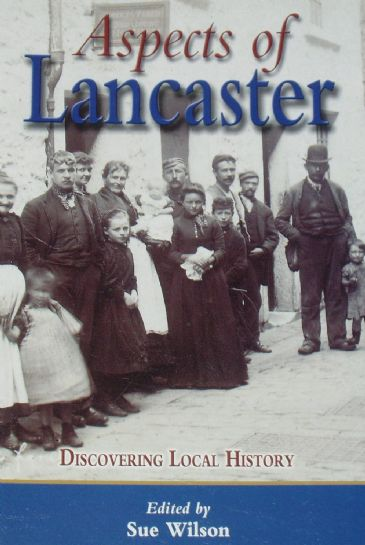 Aspects of Lancaster, by Sue Wilson